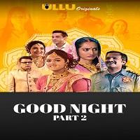 Good Night (Part 2)