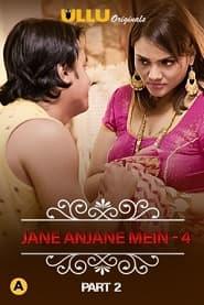 Charmsukh – Jane Anjane Mein 4 (Part 2)