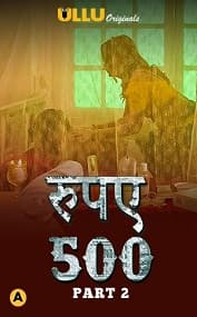 Rupaya 500 (Part 2)